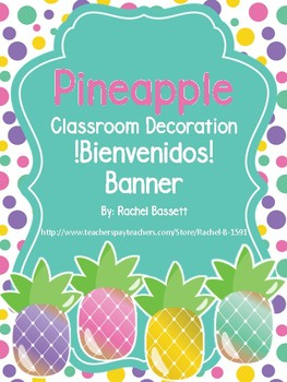 Pineapple Theme !Bienvenidos! Banner