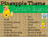 Pineapple Theme Center Signs