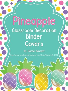 Pineapple Theme Classroom Binder Covers