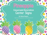 Pineapple Theme Classroom Center Signs