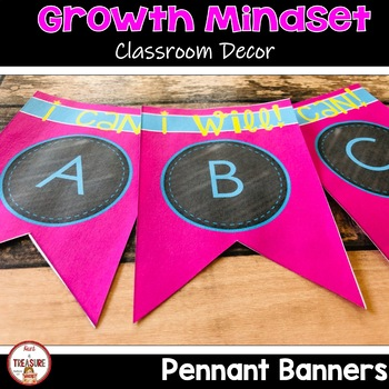 Growth Mindset Theme Classroom Decor Pennant Banners (Bright Colors)