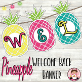 Pineapple Theme Decor Welcome Back Banner