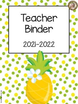 Pineapple Theme Teacher Binder {FREE yearly updates!}