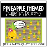 Pineapple Bulletin Board (Back to School)