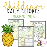 Pineapple Themed Childcare Daily Reports  (Daycare)