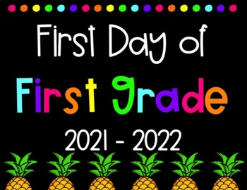 Pineapple Themed First Day of School Signs (2017-2018)