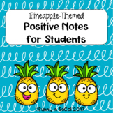 Positive Behavior Notes for Students Pineapple Themed