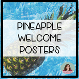 Pineapple Welcome Posters