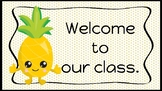 Pineapple Classroom Decor: Welcome Sign
