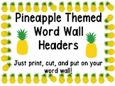 Pineapple Word Wall Letter Headers