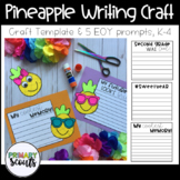 Pineapple End of Year Writing Craft