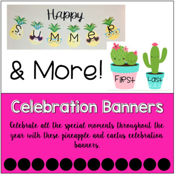 Pineapple and Cactus Celebration Banners
