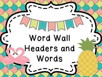 Pineapple and Flamingo Word Wall