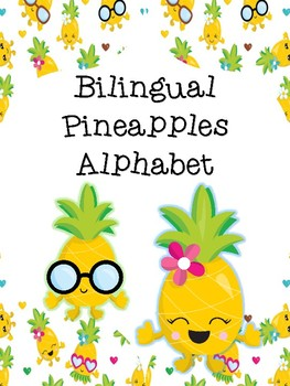 Pineapples Bilingual Alphabet English & Spanish