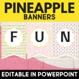 Pineapples Classroom Decor Editable Banners