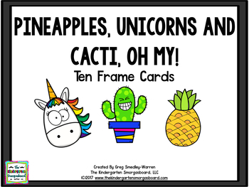 Pineapples, Unicorns & Cacti, Oh my! Ten Frame Cards