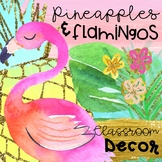 Pineapples and Flamingos Classroom Decor Editable