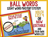 Ball Words Sight Word Mastery System-EDITABLE Ping Pong Ball Words