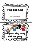 Ping and King Decodable Phonics Book for the sound of -ang, -ank, -ink, -ing