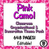Classroom Theme Decor / Organization - Mega Bundle (Editable!) - Pink Camo
