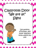 Pink Chevron Classroom Door Signs (We are at...)