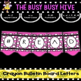 Pink Crayon Bulletin Board Letters