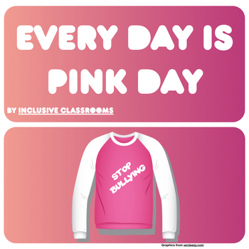 International Day of Pink / Anti Bullying / Growth Mindset / Kindness Challenge