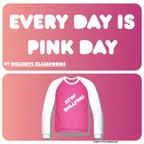 International Day of Pink / Anti Bullying / Growth Mindset