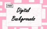 Pink Digital Backgrounds