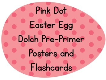 Pink Dot Easter Egg Dolch Pre-Primer Sight Word Posters and Flashcards