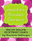 Pink Dot & Lime Teacher Binder Covers - 63 Different Covers