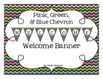 Pink, Green, & Blue Welcome Banner