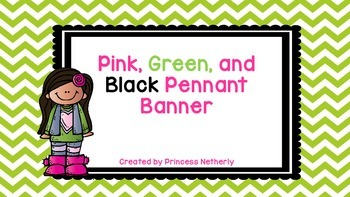 Pink, Green, and Black Pennant Banner