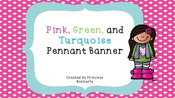 Pink, Green, and Turquoise Pennant Banner
