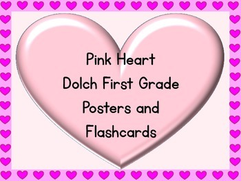 Pink Heart Dolch First Grade Sight Word Posters and Flashcards
