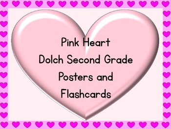 Pink Heart Dolch Second Grade Sight Word Posters and Flashcards