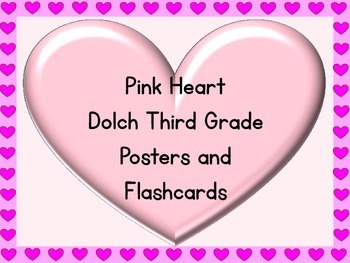 Pink Heart Dolch Third Grade Sight Word Posters and Flashcards