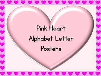 Pink Heart Full Page Alphabet Letter Posters Uppercase and