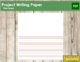 Pink-Lined Project Writing Paper - Primary Montessori