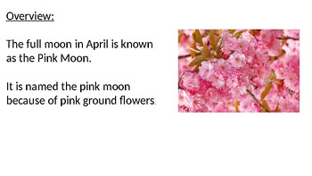 Pink Moon - Full Moon April - Power Point facts information review