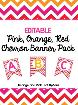 Pink, Orange, and Red Chevron Banner Pack-EDITABLE!