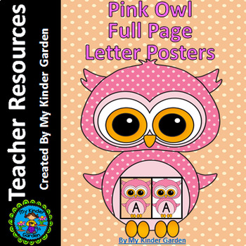 Pink Owl  Full Page Alphabet Letter Posters / Word Wall Headers