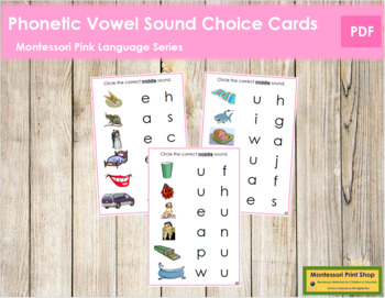 Pink: Phonetic Vowel Sound Choice Cards