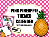 Pink Pineapple Calender