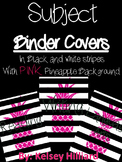 Pineapple Binder Covers with Black and White Stripes (subject binder covers)