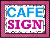 Pink Polka Dot CAFE Sign