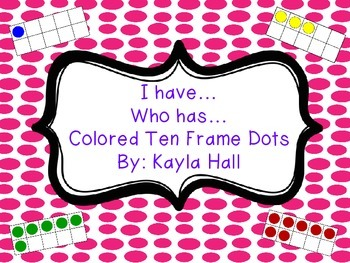 I have Who has Colored Ten Frame Dots Game *~*Pink Polka Dots*~*