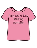 Pink Shirt Day (Antibullying) Writing Activity