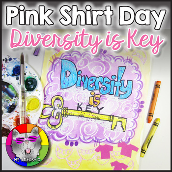 Pink Shirt Day Art Project, Diversity is Key