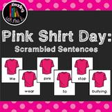 7 Pink Shirt Day Scrambled Sentences PLUS Recording Page